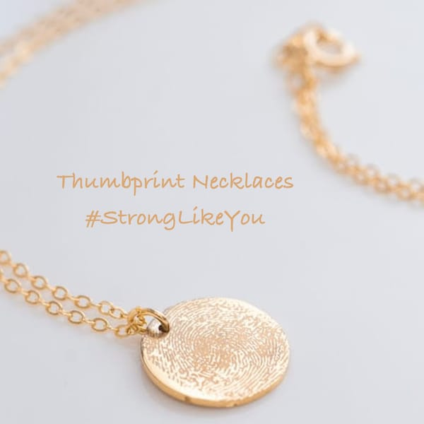 Thumbprint Necklaces #StrongLikeYou